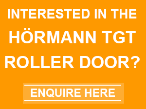 Enquiry about Hormann TGT Roller door