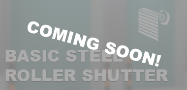 Basic Roller shutters - Coming Soon