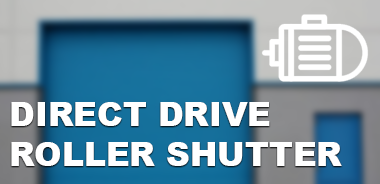Direct Drive Roller shutters