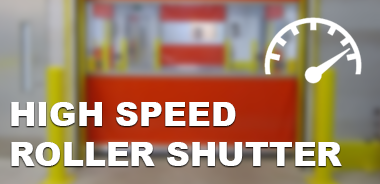Fast Action Roller Shutters