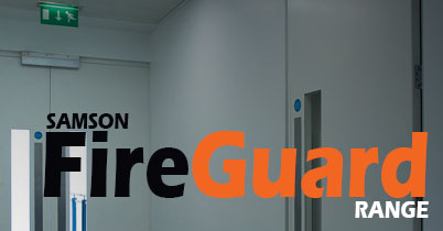 Samson FireGuard - Fire protection for up to 4 hours