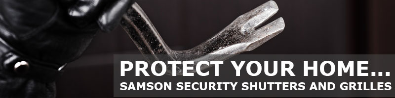 protect and secure your home with a security shutter system from Samson