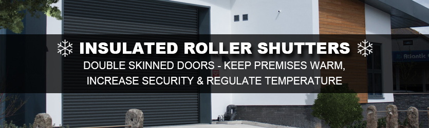 Insulated Roller Doors commercial
